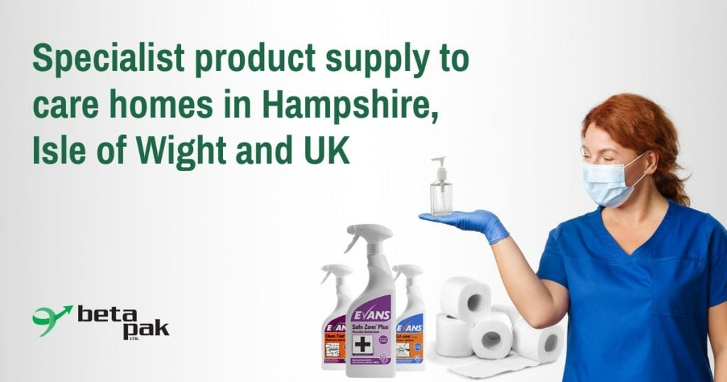 Care home product supply in Hampshire, Isle of Wight and UK